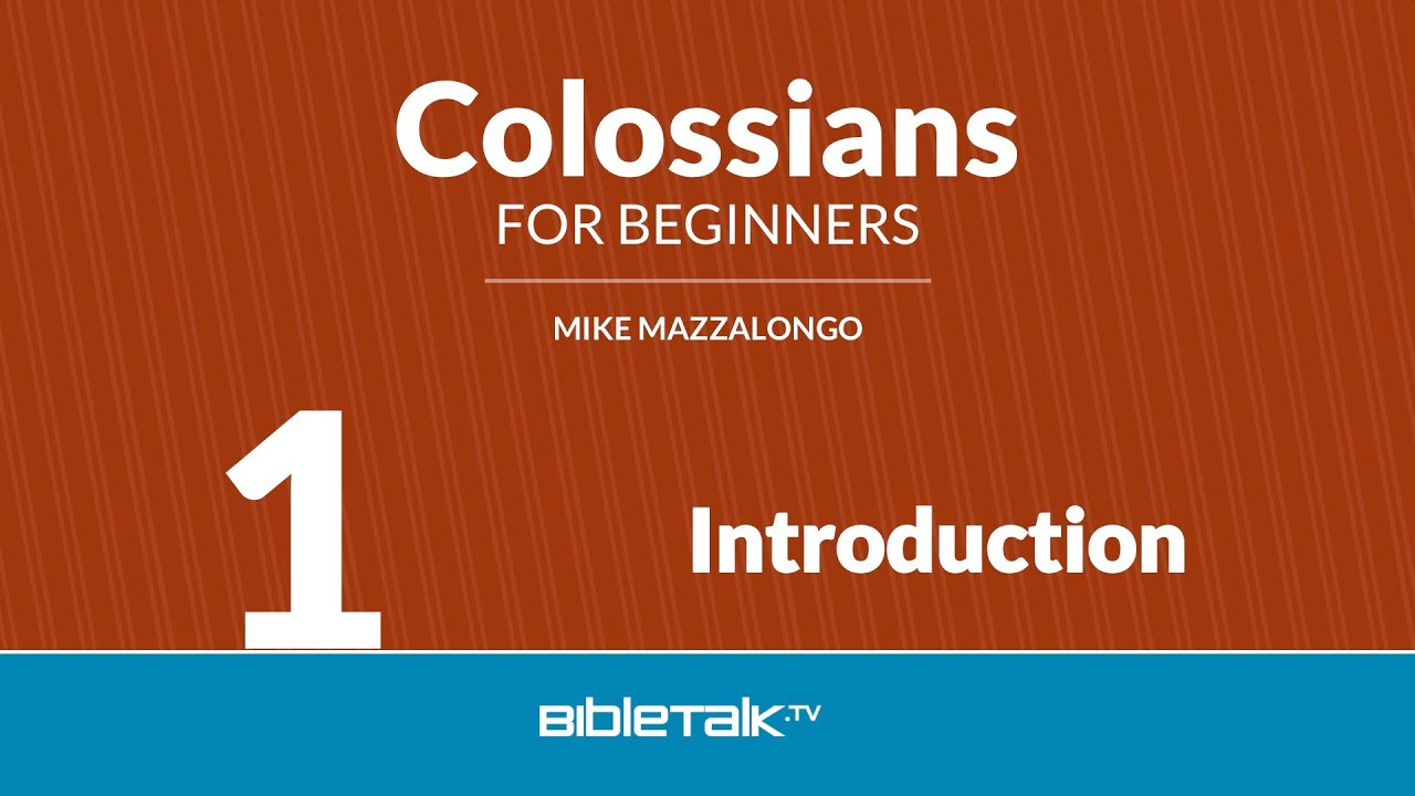 1. Introduction to Colossians