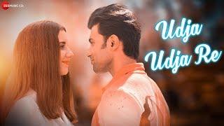 Udja Udja Re - Official Music Video | Rajdeep Choudhury & Erica Ortega | Sangeet Patil