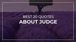 Best 20 Quotes about Judge   Daily Quotes   Quotes for Pictures   Quotes for Whatsapp