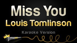 Louis Tomlinson - Miss You (Karaoke Version)