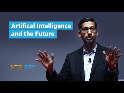 Artificial Intelligence & the Future - Rise of AI (Elon Musk, Bill Gates, Sundar Pichai) Simplilearn