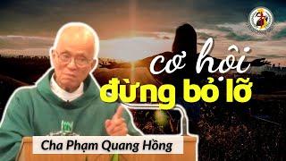 ⏰ Dịch bệnh tràn lan, khi còn có cơ hội, tại sao không❓ Cha Phạm Quang Hồng