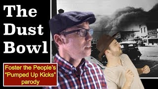 "The Dust Bowl (Foster the People's ""Pumped Up Kicks"" parody) | Feat. @MrBettsClass"