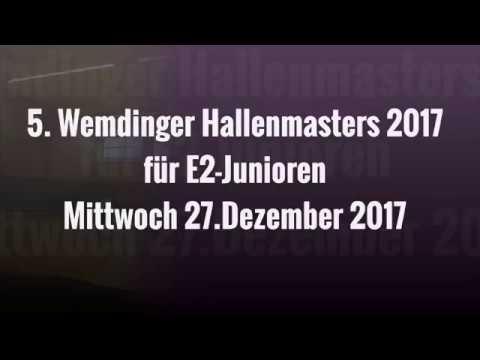 27.12.17 5. WEMDINGER HALLENMASTERS für E2-JUNIOREN - 1.Spiel (E4)