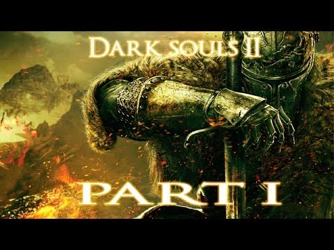 Dark Souls 2 Part 4 - The One Eyed Monster