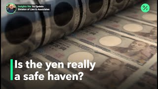 What makes the Japanese yen a safe haven?