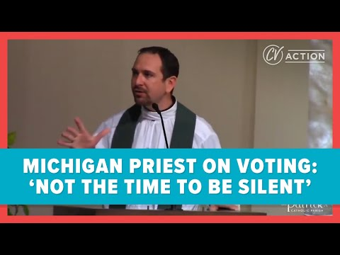Michigan Priest on Voting: 'Not the Time to Be Silent'