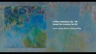 L'Office Catholique, Op. 148