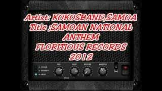 SAMOAN NATIONAL ANTHEM (BY KOKOSBAND 2012)