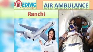 Air Ambulance Service in Jamshedpur | Air Ambulance Service in Ranchi