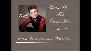 If Jesus Comes Tomorrow   Owen Mac