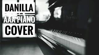 Danilla   AAA Piano Cover (audio Only)