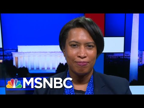 D.C. Mayor On Trump Using Federal Forces In Her City: Who's Next?   Rachel Maddow   MSNBC
