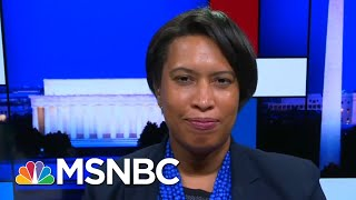 D.C. Mayor On Trump Using Federal Forces In Her City: Who's Next? | Rachel Maddow | MSNBC