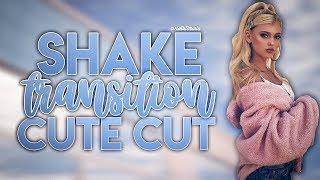 shake transition [cute cut]