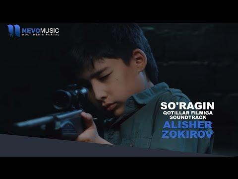 Alisher Zokirov - So'ragin   Алишер Зокиров - Сурагин (Qotillar filmiga soundtrack)