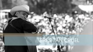 Eres tan cruel - Juan Cirerol ( En vivo )