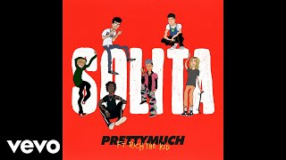 PRETTYMUCH   Solita (Official Audio) Ft. Rich The Kid