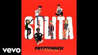 PRETTYMUCH - Solita (Audio) ft. Rich The Kid