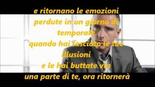 Il tempo non sente ragione - Eros Ramazzotti (con testo)