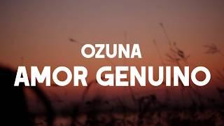 Ozuna   Amor Genuino (LETRALIRYCS)