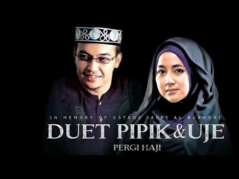 "Download Pipik & Uje ""Pergi Haji"" 