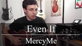 Even If - MercyMe (Guitar Tutorial)