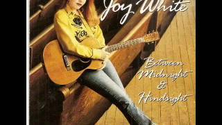 Joy White  ~ Wherever You Are