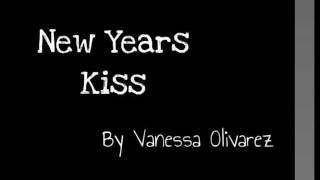 New Years Kiss: Vanessa Olivarez