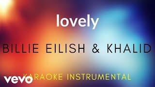 Billie Eilish, Khalid   Lovely (Karaoke Instrumental)