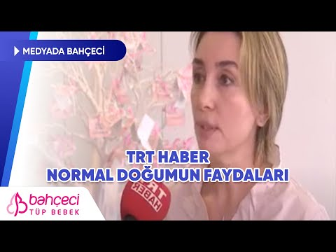 TRT Haber – Normal Doğumun Faydaları – Prof. Dr. Berfu Demir