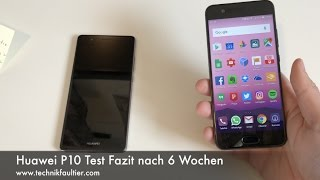 Huawei P10 Test Fazit nach 6 Wochen