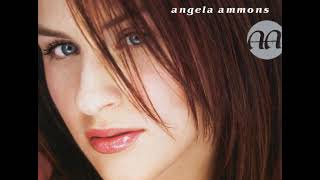 06 ◦ Angela Ammons - Big Girl