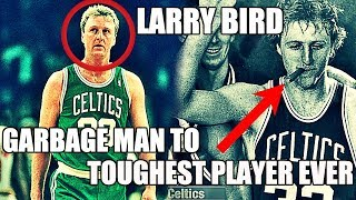 How Larry Bird Went From Garbage Man to Toughest NBA Legend Ever!