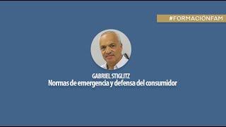 El impacto de la emergencia en las relaciones de consumo. Gabriel Stiglitz