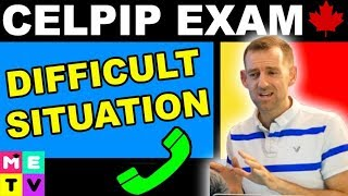 CELPIP Exam Speaking Practice | Difficult Situation