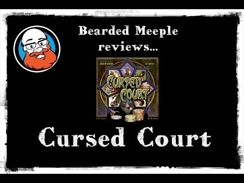 Bearded Meeple reviews : Cursed Court