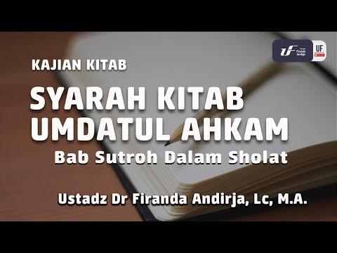 Syarah Umdatul Ahkam | Bab Sutroh Dalam Sholat