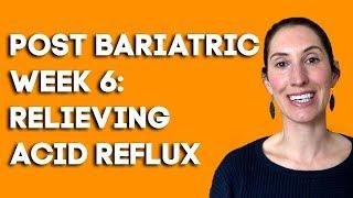 Bariatric Surgery Diet: Post Op: Week 6