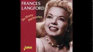 Frances Langford - When Did You Leave Heaven?