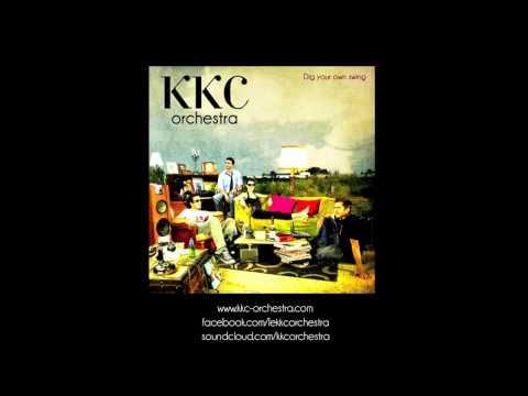 KKC Orchestra - Tout à l'égo - (Officiel)