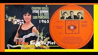 Eydie Gorme & Trio Los Panchos - Fuego Bajo Tu Piel 'Vinyl'
