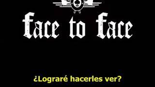 Face to Face - Walk The Walk subtitulado español