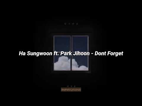 Ha Sungwoon Ft. Park Jihoon - Don't Forget '잊지마요' (Indo Lyrics)