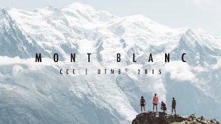 MONT BLANC   CCC UTMB® 2015