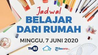 JADWAL Belajar dari Rumah di TVRI Hari Minggu 7 Juni 2020 untuk Paud, SD, SMP, dan SMA
