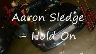 Aaron sledge - Hold On