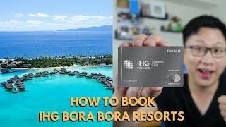 Planning: Bora Bora w/ Chase IHG Premier ($1,344 / Night)