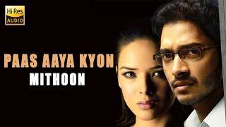 Paas Aaya Kyon   Aggar   2007   Mithoon - YouTube