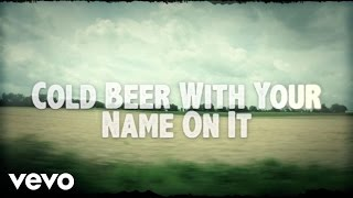 Josh Thompson - Cold Beer With Your Name On It (Lyric Video)